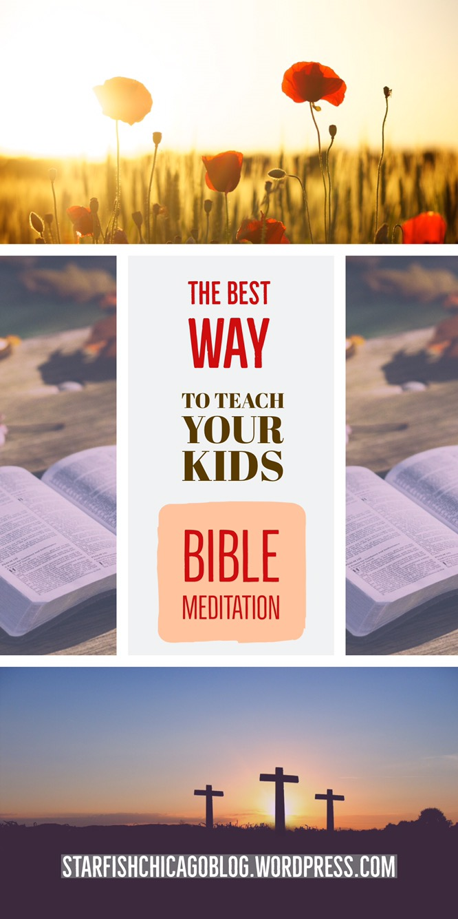 The best way to teach your kids Bible meditation: see how we taught a group of kids to meditate on scripture and download a free printable to help. Check it out at starfishchicagoblog.wordpress.com.